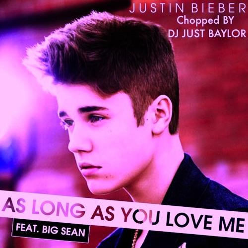 Justin Bieber - Love Me [ Chopped & Spliffed.]