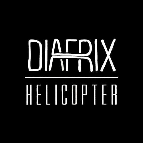 Diafrix - Helicopter (Star Slinger Remix)