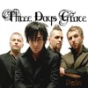 Three Days Grace -Gone Forever