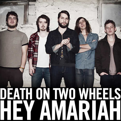Death On Two Wheels - Hey Amariah