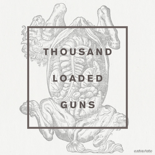 Karin Park - Thousand Loaded Guns Southern Cross Remix