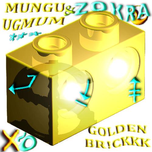 munguugnum x ZOKRA - GOLDEN BR!CKKK
