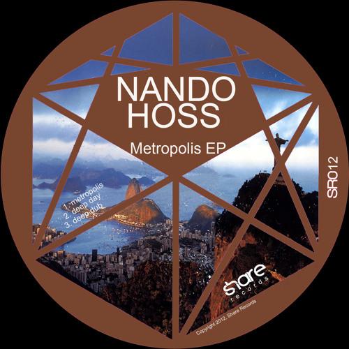 Nando Hoss - Deep Dub (Original Mix) [ METROPOLIS EP - SHARE RECORDS ]