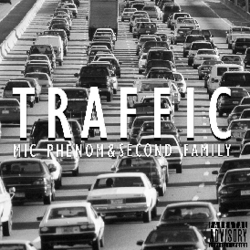 "Mic Phenom - ""In Traffic (feat. Second Family)"" (Produced by D-Sane)"