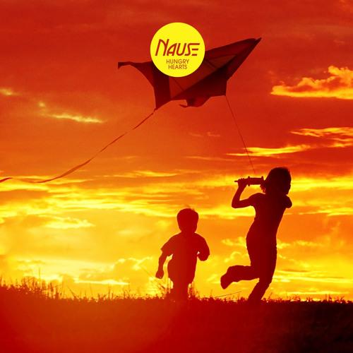 Nause - Hungry Hearts (Original Mix)
