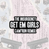 Cam'Ron - Get 'Em Girls Remix (Prod. The Insurgency)