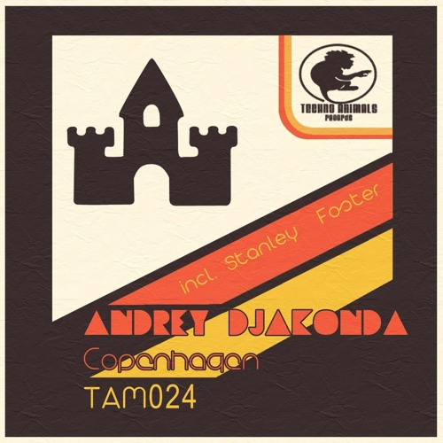 Andrey Djackonda - Copenhagen (Stanley Foster Remix) OUT NOW ON BEATPORT!!!