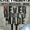 Never Would've Made It (REMIX)
