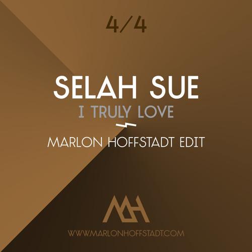 Selah Sue - I Truly Love (Marlon Hoffstadt Edit)