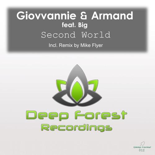 Giovvanie & Armand ft. Big - Second World (Original Mix)@REDUX REC. LEABEL: DEEP FOREST