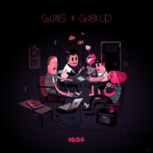 GUNS x GOLD (OBSG)