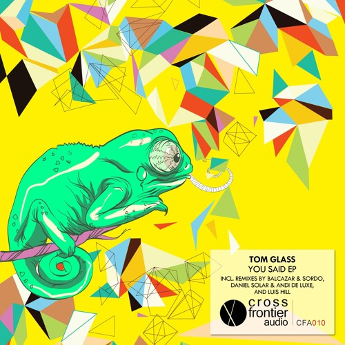 Tom Glass - You Said (Daniel Solar & Andi de Luxe Remix)