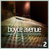 The One That Got Away - Boyce Avenue