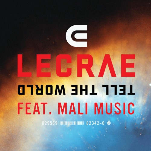 Lecrae - Tell the World (feat. Mali Music)