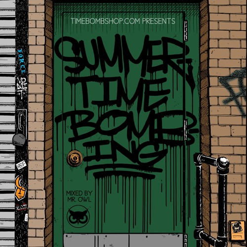 Timebomb & Dominant Force present SUMMER TIME BOMBING (Mixed by MR.OWL)