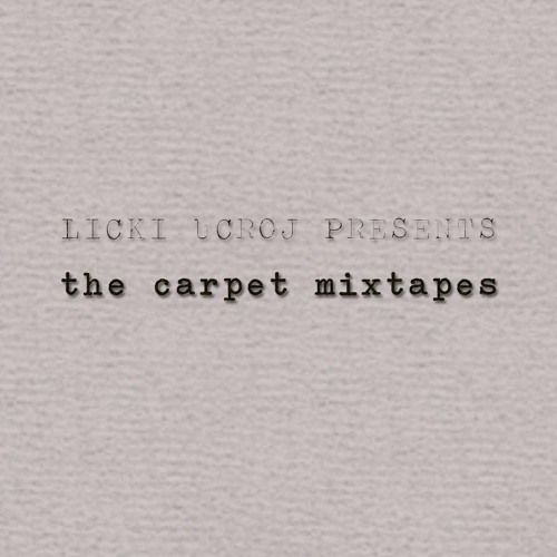 THE CARPET MIXTAPES