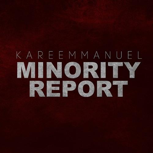 Kareem Manuel - Minority Report