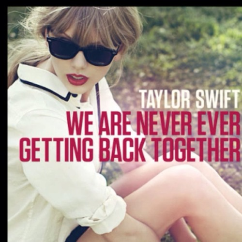 We are never getting back together cover