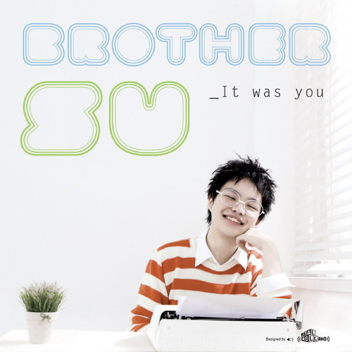 BrotherSu - It Was You