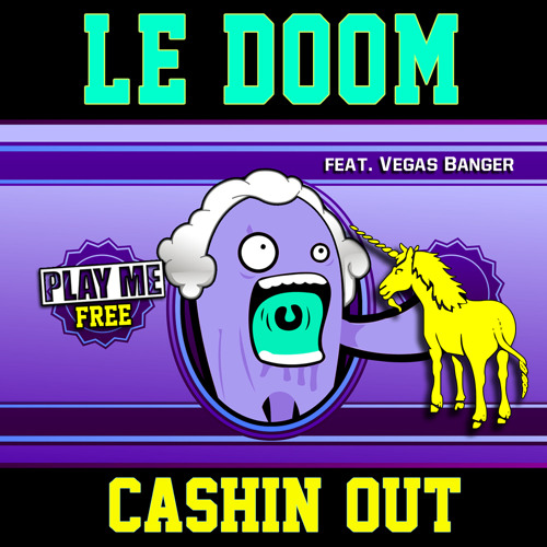 Cash Out - Cashin Out (LeDoom ft. Vegas Banger Remix) PLAY ME FREEBIE