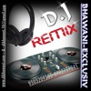DEVA HO DEVA{EXCLUSIV MIX BY DJ BHAWANI---MO-91+7566666441..8982739041