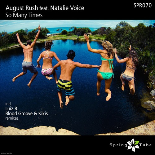 August Rush - So Many Times (Blood Groove & Kikis Remix)