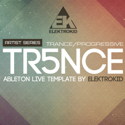 Tr5nce by Elektrokid - BUY THIS TRACK AS ABLETON LIVE PROJECT AT ABLETUNES.COM