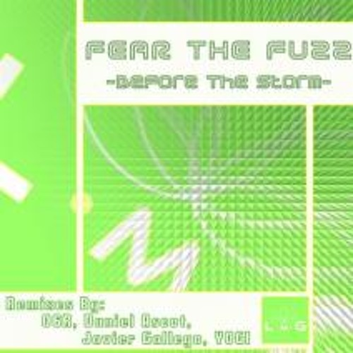 FEARtheFUZZ-Before the storm - Javier Gallego Remix - Preview - OUT NOW!!!