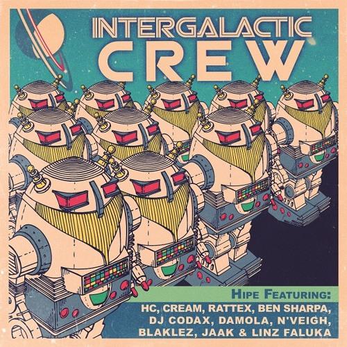 HIPE - Intergalactic Crew (prod by Hipe)