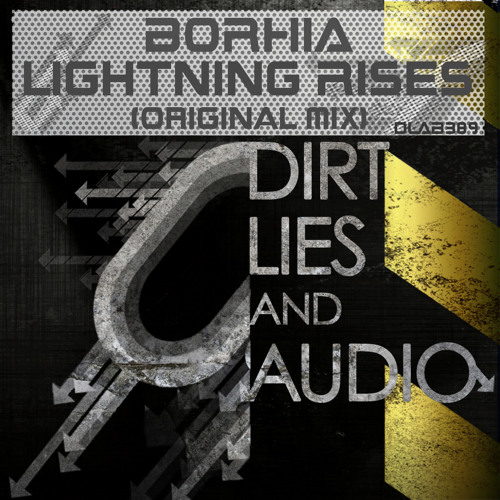 LIGHTNING RISES / BORHIA (forthcoming in Dirt,Lie and Audio Black record ) OUT NOW !