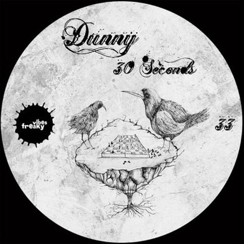 Dunny - 30 Second EP [Freaky Vibes]