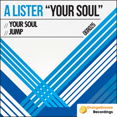 A Lister - Your Soul [Orange Groove Recordings]