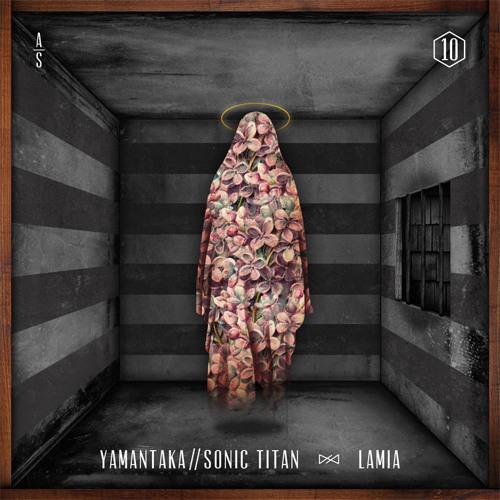 Yamantaka//Sonic Titan - Lamia