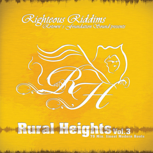 Rural Heights Vol. 3 by Righteous Riddims