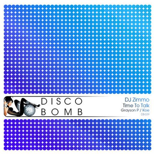 DJ ZIMMO TIME TO TALK (GRAYSON.P REMIX) s/cloud edit