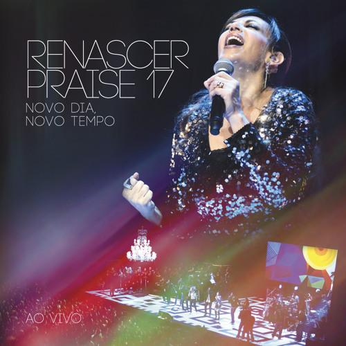 Renascer Praise - Vou viver o meu milagre