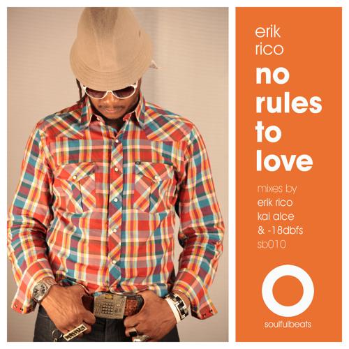 Erik Rico- No Rules To Love- Kai Alce Vocal- CLIP