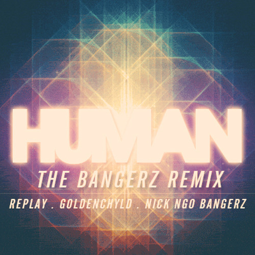 Human (The Bangerz Remix)