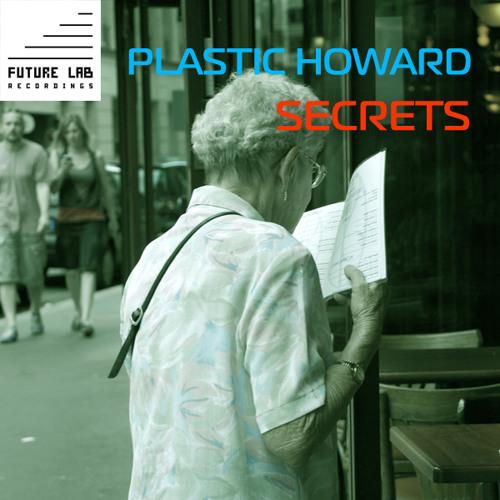Plastic Howard - Secrets (clip)