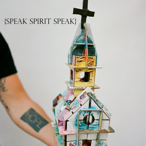 Speak Spirit Speak