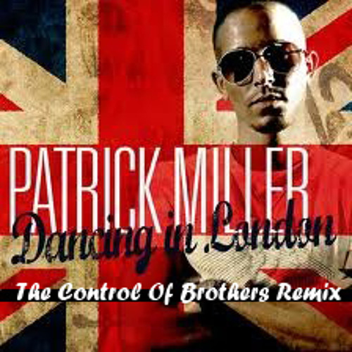Dancing in London(The Control of Brothers Edit)