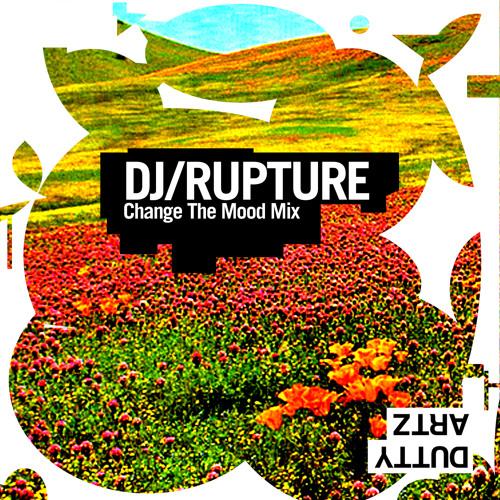 DJ Rupture's Change the Mood Mix