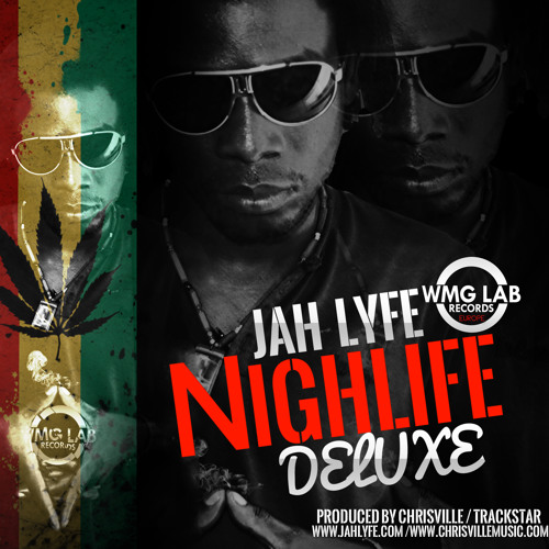 Jah Lyfe - Night Life (Deluxe) Free After Likes!