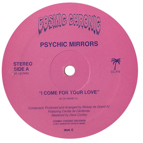 "Psychic Mirrors : ""I Come For Your Love"""