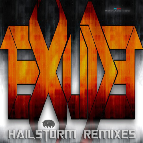 Exude - Hailstorm (Andy Faze Remix) [Another Chance Records] OUT NOW!
