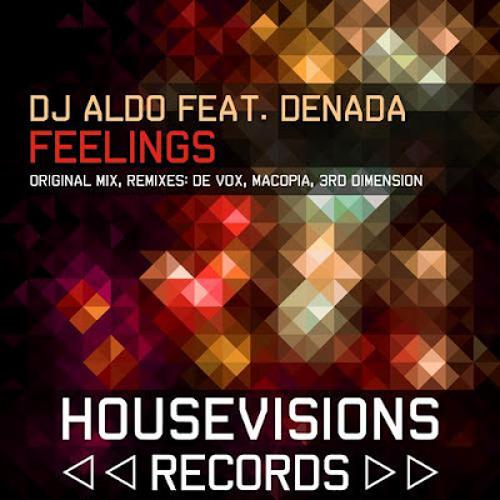 Dj Aldo Feat Denada - Feelings ( Original Club Mix )