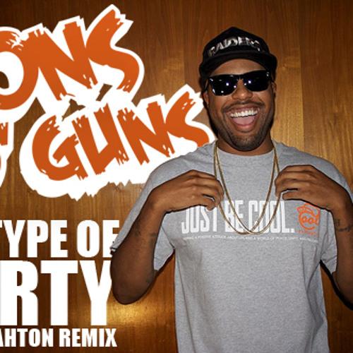 My Type of Party (Tons O' Guns Moombah Bootleg)