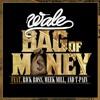 Wale - Bag Of Money Remix ft. Rick Ross, Omarion, Yo Gotti, Lil Wayne, French Montana & Black Cobain