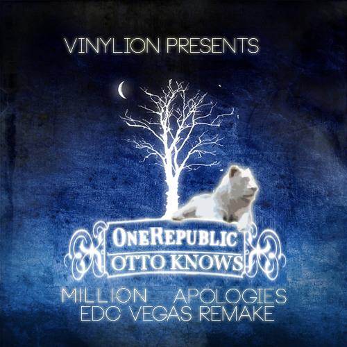 Otto Knows vs One Republic - Million Apologies (VinyLion EDC VEGAS Remash)