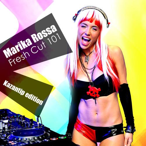 Marika Rossa - Fresh Cut 101 Kazantip edition  [Techno]